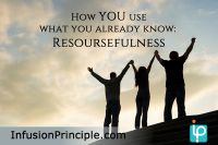 Realize and Utilize Your Talent: Resourcefulness